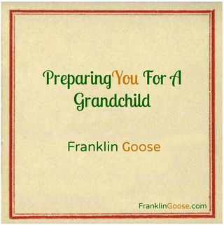 Preparing You For A Grandchild